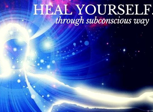 How To Heal Your Subconscious Mind