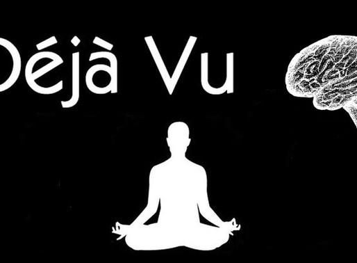 The Spiritual Meaning of Deja Vu