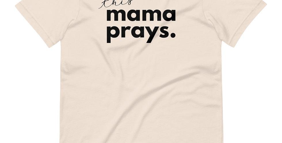 This Mama Prays
