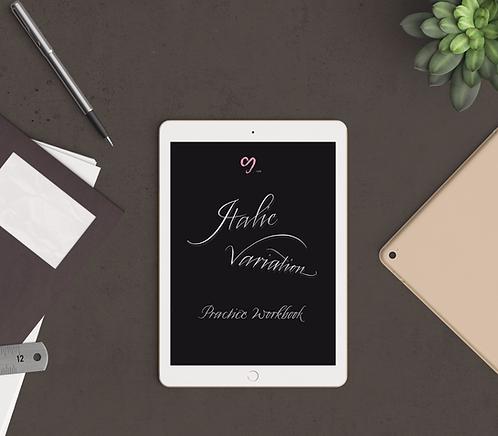 Italic Variation (Beginner's Level) Practice Workbook (iPad pro)