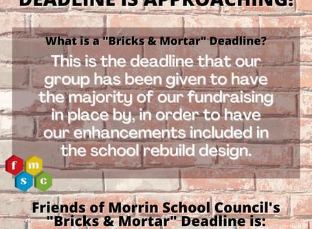 """""""Bricks & Mortar"""" Deadline"""