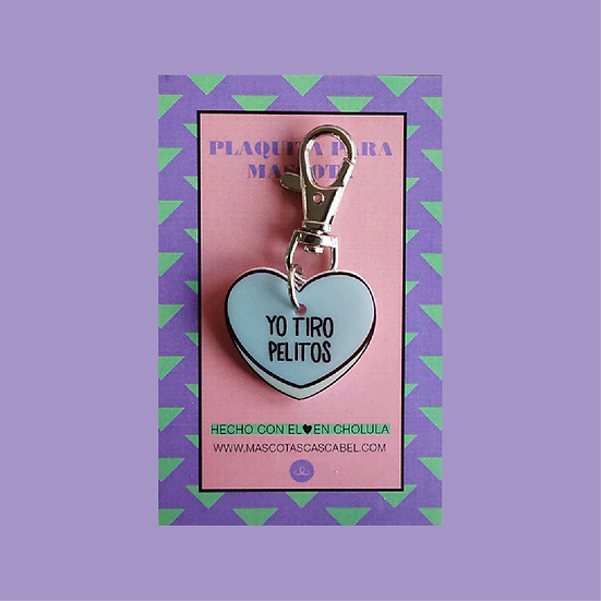 "Plaquita personalizada ""Corazón Yo Tiro Pelitos"""