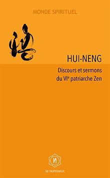 Le numineux | Hui-neng, VIe patriarche Zen