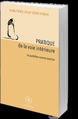 Pratique la voie intérieure (Papier)