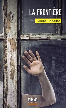 La Frontière de Lucie Léanne.