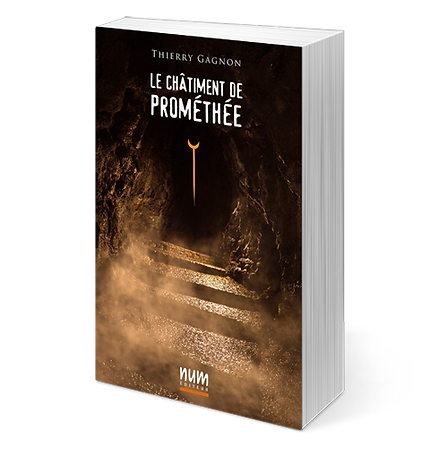Le châtiment de Prométhée | NUM Éditeur