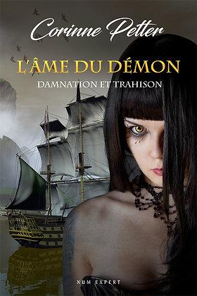 L'âme du démon - Damnation et trahison (eBook)