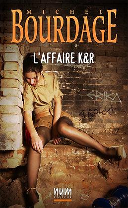 L'Affaire K&R (eBook)