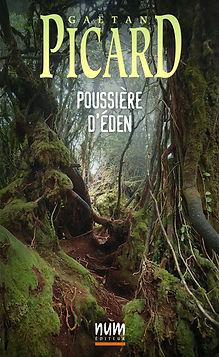 Poussière d'Éden de Gaëtan Picard.