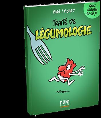 La légumologie de Michel Paré et Gaëtan Picard, publié chez NUM Éditeur.