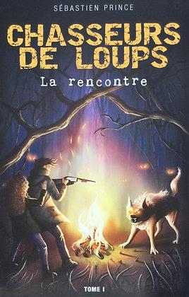 Chasseurs de loups - tome 1 (eBook)