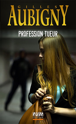 Profession tueur (eBook)