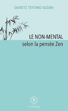 Le numineux – Le non-mental selon la pensée Zen