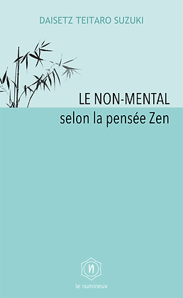 Le non-mental selon la pensée Zen (ePub)