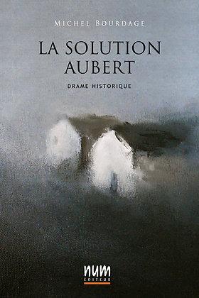 La solution Aubert (Papier)