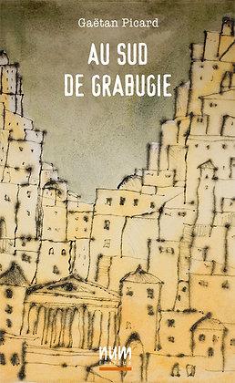 Au sud de Grabugie (eBook)