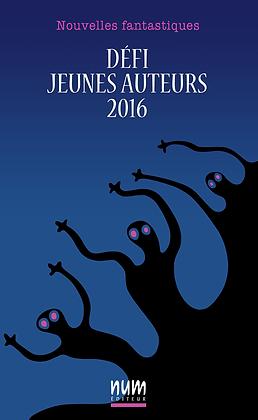 Défi jeunes auteurs 2016 (eBook)