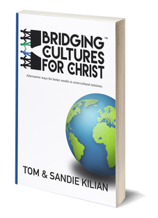 Bridging Cultures for Christ by Tom and Sandie Kilian, Mercy Partners, book on missions