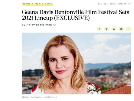 Variety - Geena Davis Bentonville Film Festival Sets 2021 Lineup (EXCLUSIVE)