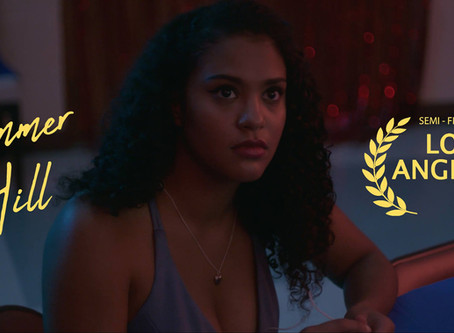 Summer Hill - Semi-finalist in Los Angeles CineFest