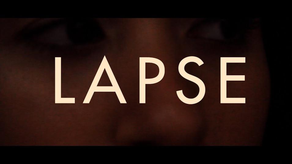 Lapse - Test Footage