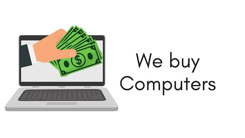 We buy new used and broken computers - iMac, PC, Laptop, Macbook