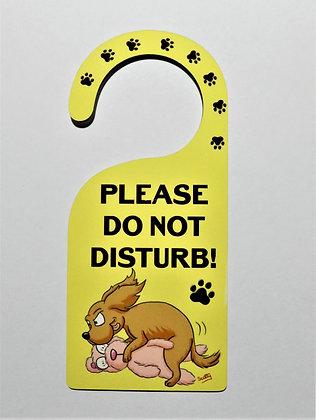 'Please Do Not Disturb' Door Hanger