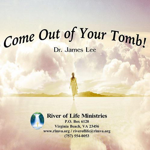 Come Out of Your Tomb! - Single Disc Sermon