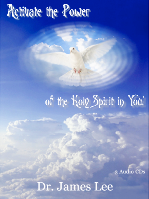 Activate the Power of the Holy Spirit in You!