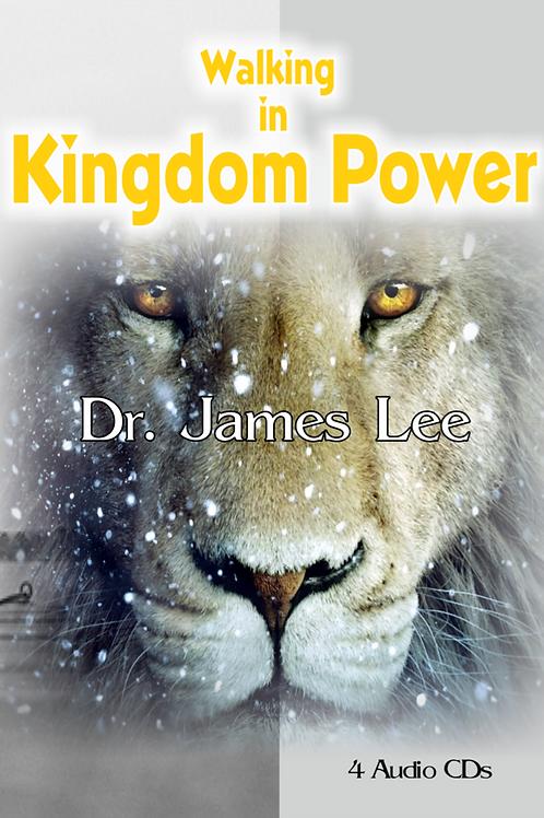 Walking in Kingdom Power