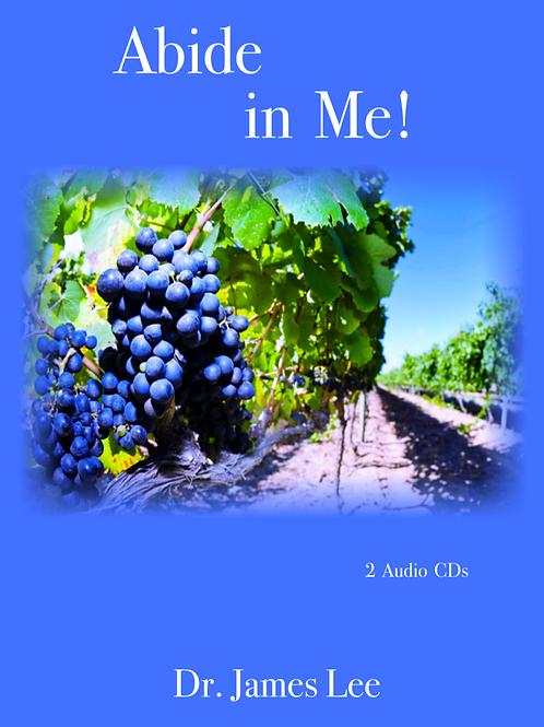 Abide in Me!