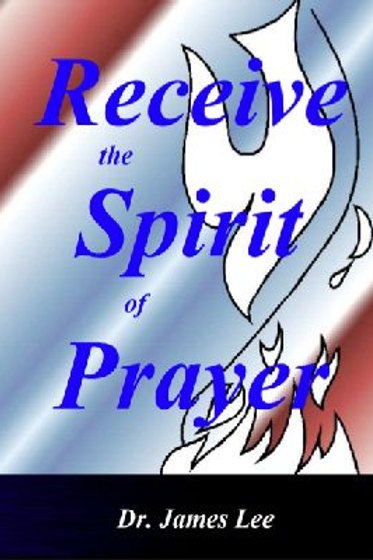 Receive the Spirit of Prayer