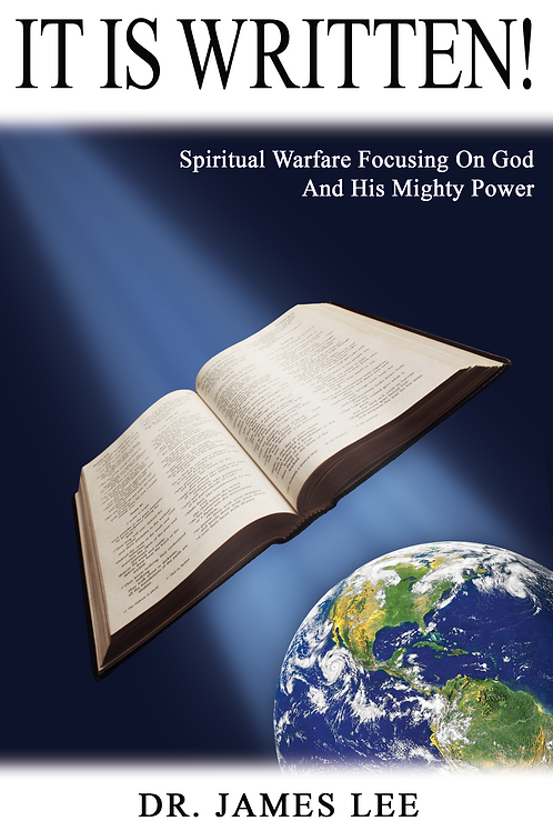 It Is Written: Spiritual Warfare Focusing on God and His Mighty Power