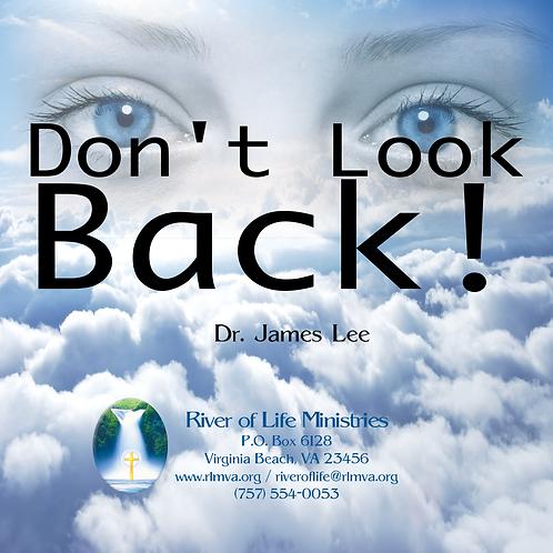 Don't Look Back- Single Disc Sermon