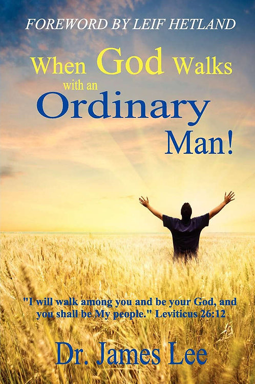 When God Walks with an Ordinary Man!