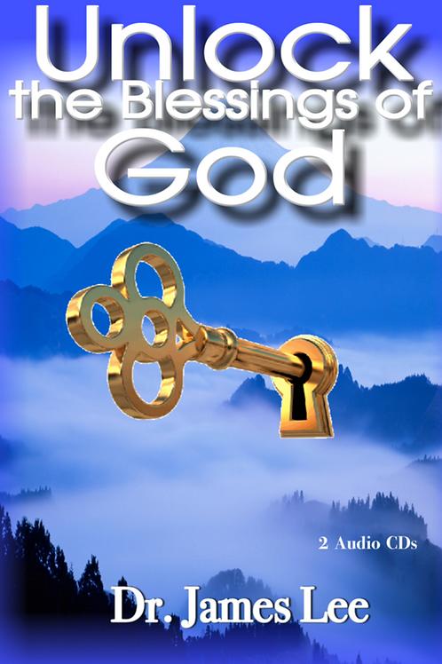 Unlock the Blessings of God