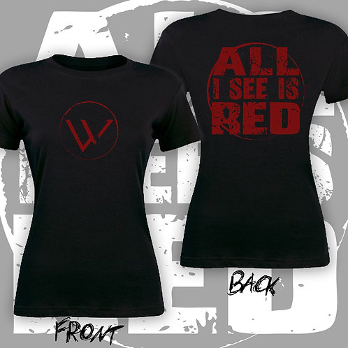 All I See Is Red Girls T-Shirt