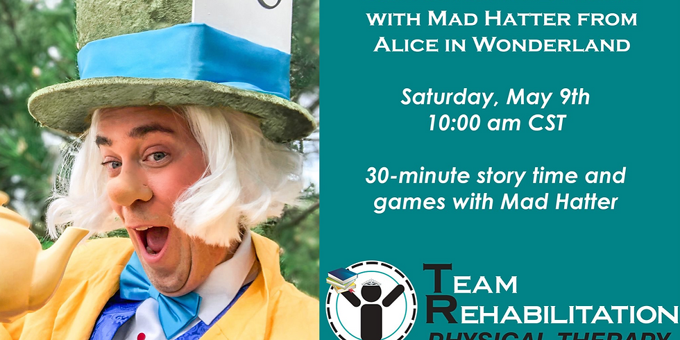 Mad Hatter Story time with Team Rehab