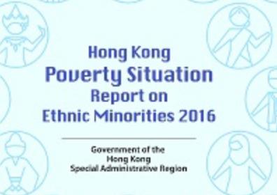 HKSARG | Hong Kong Poverty Situation Report on ethnic minorities 2016