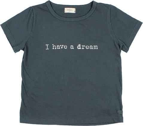 """CAMISETA """"I HAVE A DREAM"""""""
