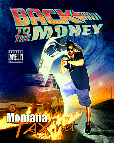 Montana Tax Back to the Money Back