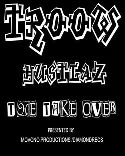 TroowHustlaz -The Take-Over