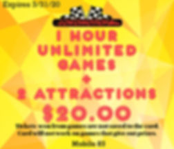 Coupon for a 1 Hour Unlimited Games plus 2 attractions of your choice for $20!