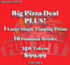 Big Pizza Deal with 3 large pizzas PLUS 300 tokens for the arcade games to win tickets and earn prizes. Great coupon for great family fun!