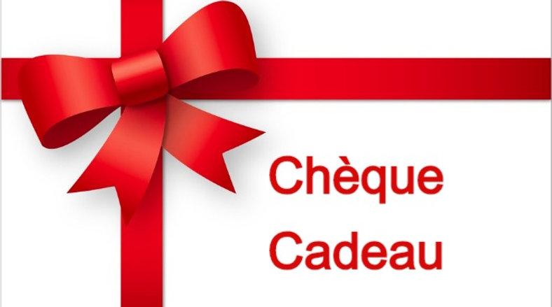 CHÈQUE CADEAU A PARTIR DE 25€