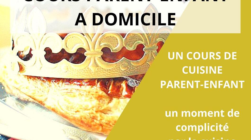 GALETTE DES ROIS - COURS DE CUISINE PARENT-ENFANT A DOMICILE A PARTIR DE 88€