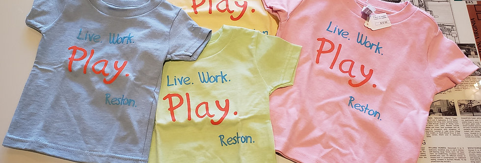 """Toddler T-Shirt with """"Live, Work, Play"""""""