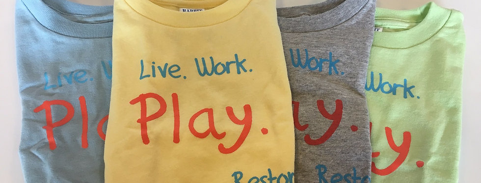 "Infant T-Shirts - ""Live, Work, Play"""