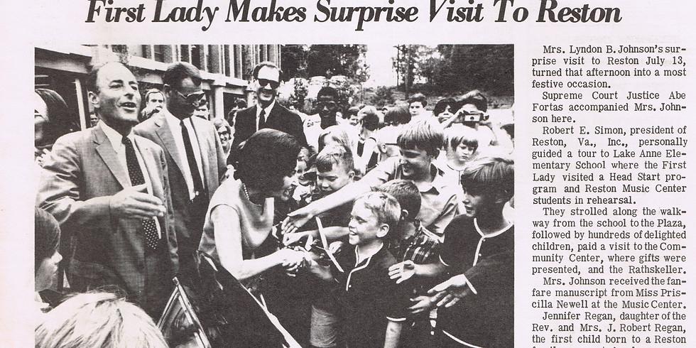 Behind the Scenes of Lady Bird Johnson's 1967 Reston Visit