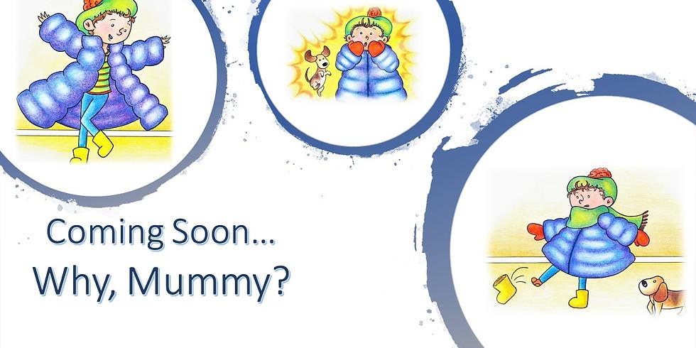 Why, Mummy? Blog Tour